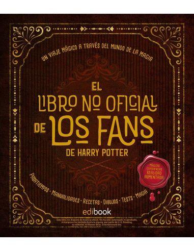 El libro no oficial de los fans de Harry Potter - Libro de Manualidades y Pasatiempos