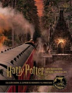 Los archivos de las películas 2: Callejón Diagon, El Expreso de Hogwarts y el Ministerio