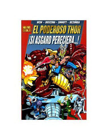 El Poderoso Thor: ¡Si Asgard Pereciera! (Marvel Gold)