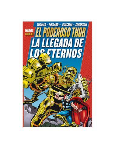 El Poderoso Thor: La Llegada De Los Eternos(Marvel (Marvel Gold)