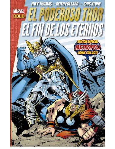 El Poderoso Thor: El Fin Delos Eternos(Marvel (Marvel Gold)