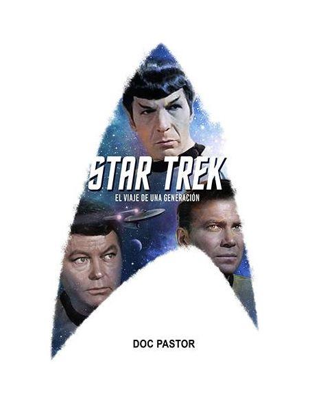 Star Trek. El viaje de una generación.