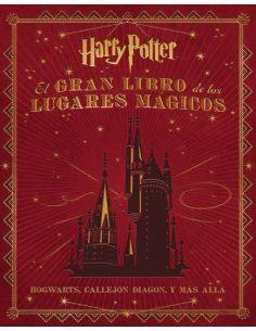 El Gran libro de los lugares Mágicos - Harry Potter
