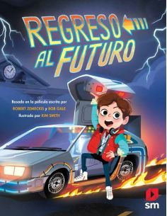 Regreso al Futuro - Libro Infantil